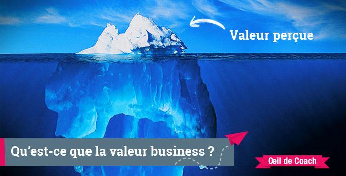 Business Value : les explications